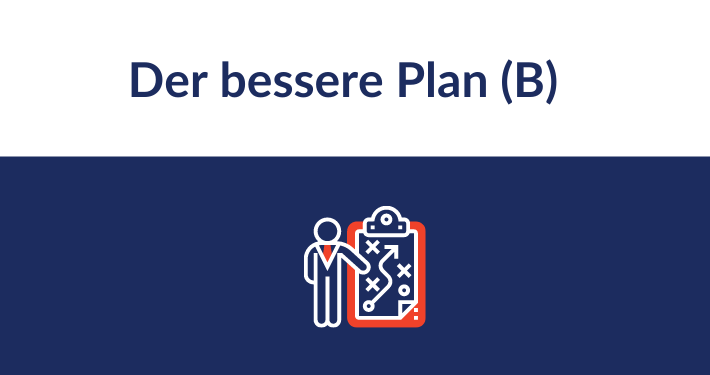Grow Your Mind! Der bessere Plan (B) Hack