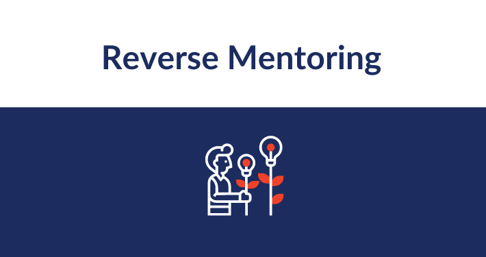 Grow Your Mind! Reverse Mentoring Hack